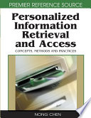 Personalized Information Retrieval and Access  Concepts  Methods and Practices
