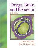 Drugs, Brain, and Behavior