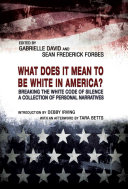 What Does It Mean to Be White in America? Pdf