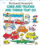 Richard Scarry s Cars and Trucks and Things That Go  Read Together Edition Book