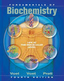 Fundamentals of Biochemistry  Life at the Molecular Level  4th Edition