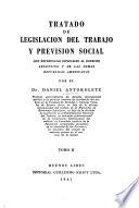 Tratado de legislación del trabajo y previsión social