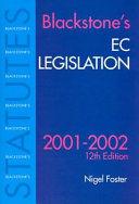 Blackstone s EC Legislation  2001 2002
