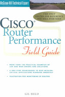 Cisco Router Performance Field Guide