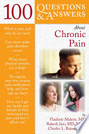 100 Questions and Answers About Chronic Pain