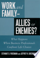 Work And Family Allies Or Enemies