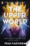 The Upper World