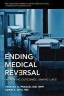 Ending Medical Reversal