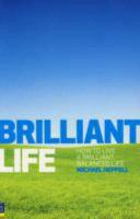 Brilliant Life: How to Live a Brilliant, Balanced Life