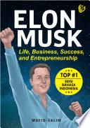 ELON MUSK LIFE  BUSINESS  SUCCESS  AND ENTREPRENEURSHIP