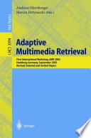 Adaptive Multimedia Retrieval Book