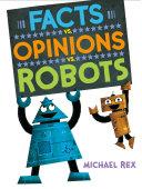 Facts vs. Opinions vs. Robots Pdf/ePub eBook