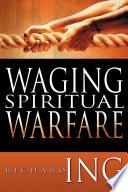 Waging Spiritual Warfare