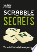 SCRABBLE® Secrets: This book will seriously improve your game (Collins Little Books)