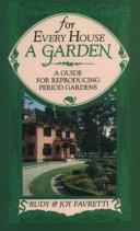 For Every House a Garden