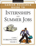Ferguson Career Resource Guide to Internships and Summer Jobs, 2-Volume Set