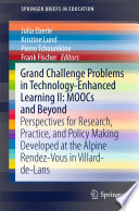 Grand Challenge Problems in Technology Enhanced Learning II  MOOCs and Beyond