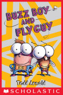 Buzz Boy and Fly Guy (Fly Guy #9)