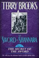 The Sword of Shannara: The Secret of the Sword