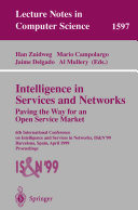 Intelligence in Services and Networks  Paving the Way for an Open Service Market
