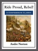 Ride Proud, Rebel! Pdf/ePub eBook