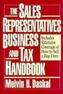 The Sales Representatives Business and Tax Handbook