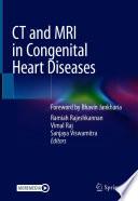CT and MRI in Congenital Heart Diseases
