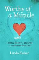 Worthy of a Miracle Pdf/ePub eBook