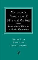 Microscopic Simulation of Financial Markets