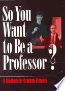 So You Want to Be a Professor