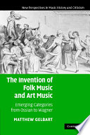 The Invention of  Folk Music  and  Art Music