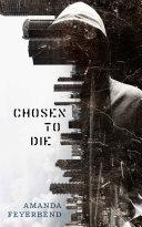 Chosen to Die Pdf/ePub eBook