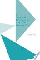 A Companion to Angus C  Graham s Chuang Tzu