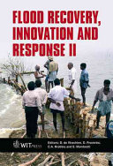 Flood Recovery  Innovation and Response II