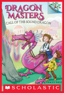 Pdf Call of the Sound Dragon: A Branches Book (Dragon Masters #16) Telecharger