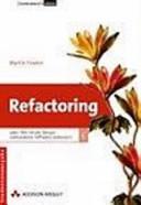 Refactoring: wie Sie das Design vorhandener Software verbessern
