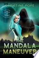 The Mandala Maneuver