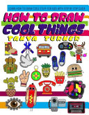 How To Draw Cool Things Book