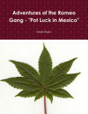 Adventures of the Romeo Gang -