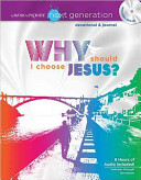 The Word of Promise Next Generation   New Testament Devotion  Why Should I Choose Jesus  Book