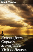 Extract from Captain Stormfield's Visit to Heaven Pdf/ePub eBook