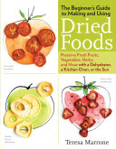 The Beginner's Guide to Making and Using Dried Foods Pdf/ePub eBook