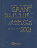 Annual Register Of Grant Support 2001