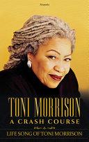 TONI MORRISON, A CRASH COURSE Pdf/ePub eBook
