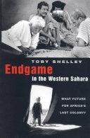 Endgame in the Western Sahara