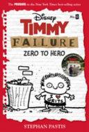 Timmy Failure  Zero to Hero  Timmy Failure Prequel  Book