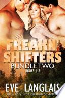 Freakn  Shifters Bundle  2 Book