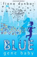 Silk Sisters: Blue Gene Baby