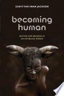 Becoming Human Book