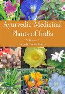 Ayurvedic Medicinal Plants of India  Vol  1